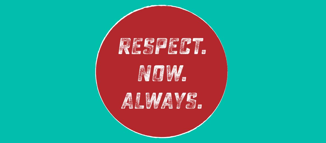 RESPECT.NOW.ALWAYS-01